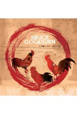 Bruce Cockburn - Crowing Ignites