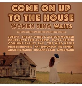 Various - Come On Up To The House: Women Sing Waits