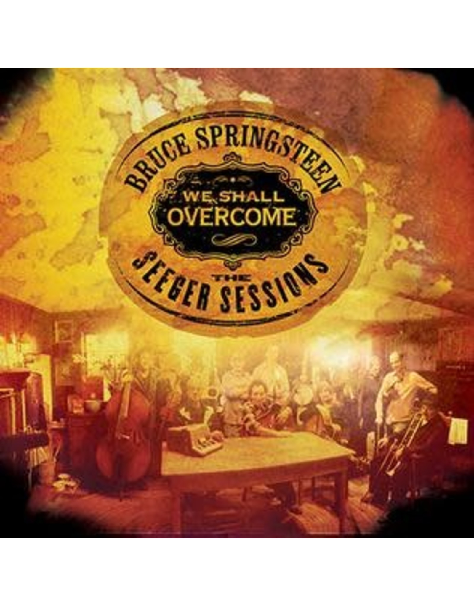 Bruce Springsteen - We Shall Overcome: Seeger Sessions