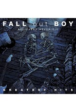 Fall Out Boy - Believers Never Die (Greatest Hits)