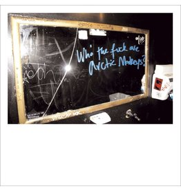Arctic Monkeys - Who The Fuck Are The Arctic Monkeys