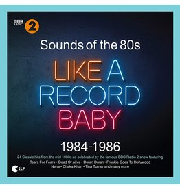 Various - Sounds of The 80s: Like A Record Baby (1984-1986)