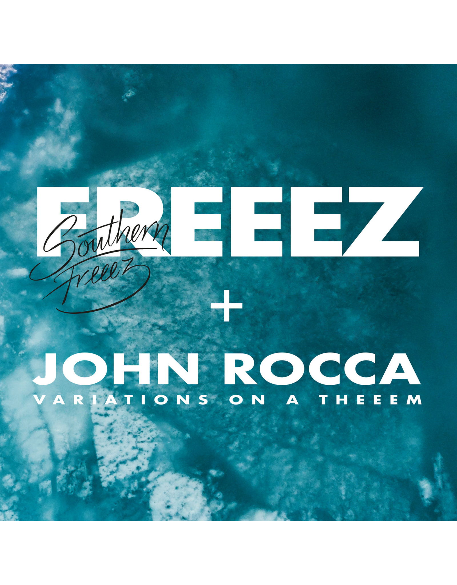 Freeez / John Rocca - Southern Freeez (Variations On A Theeem)