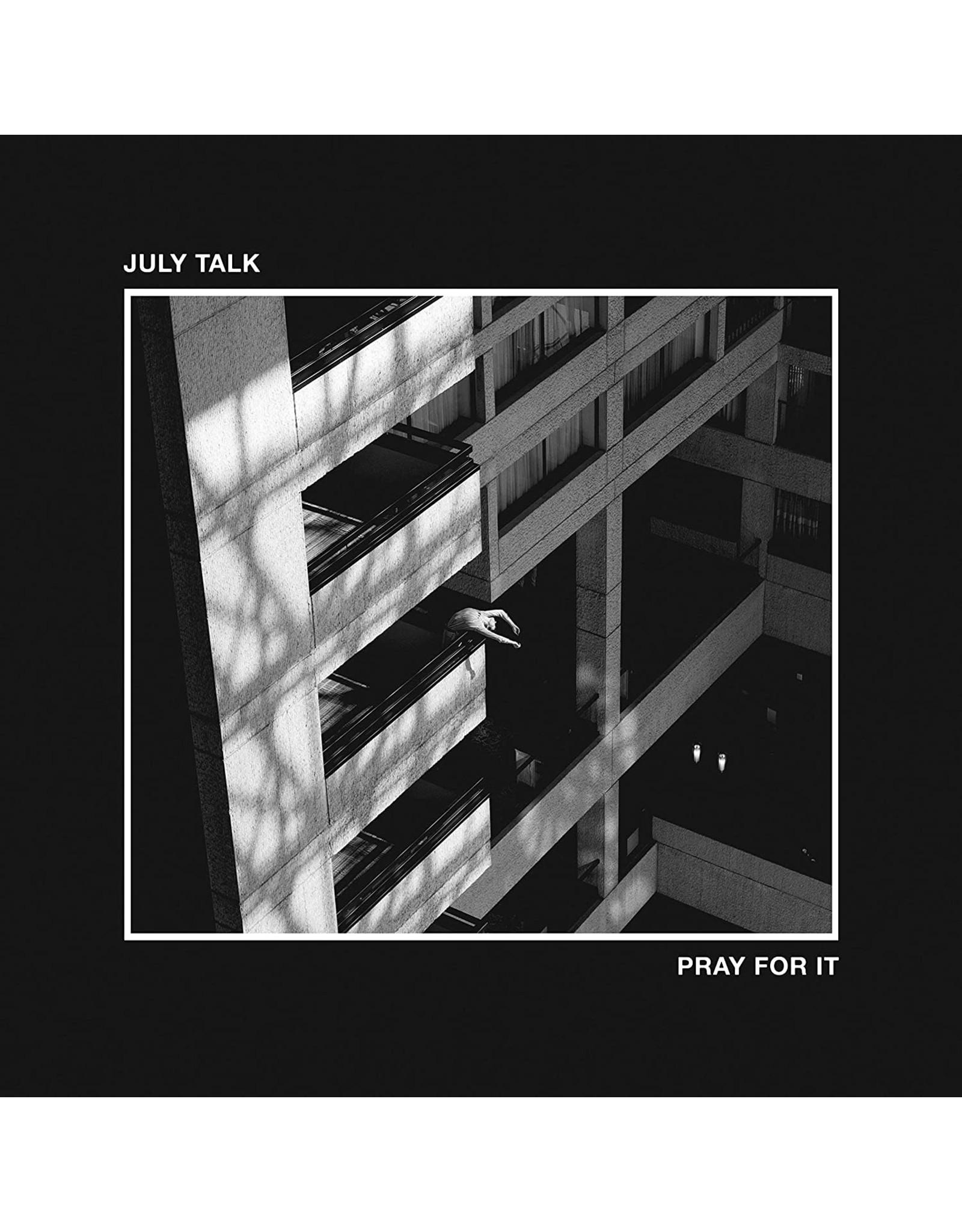 July Talk - Pray For It