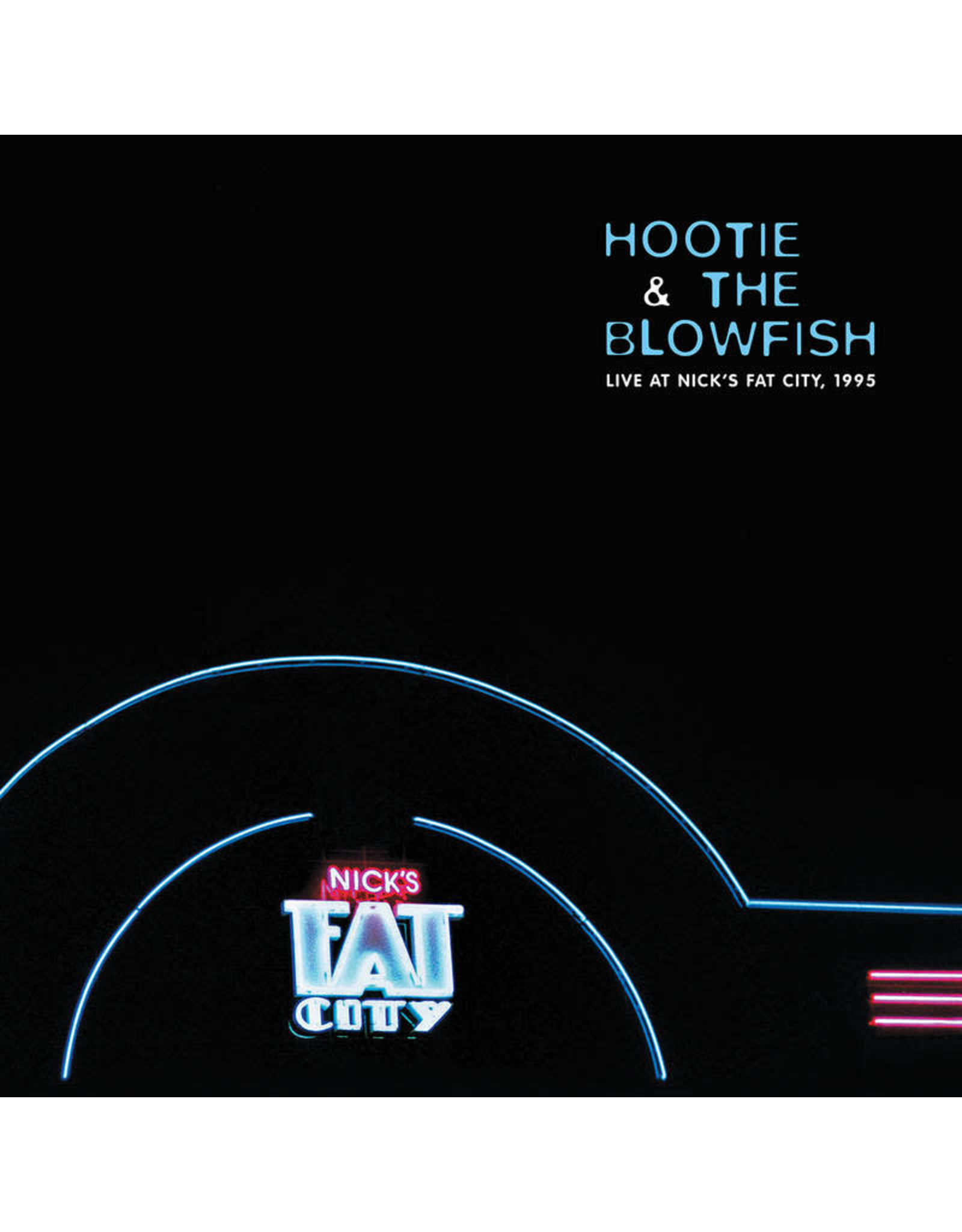 Hootie & The Blowfish - Live At Nick's Fat City, 1995 (Record Store Day)