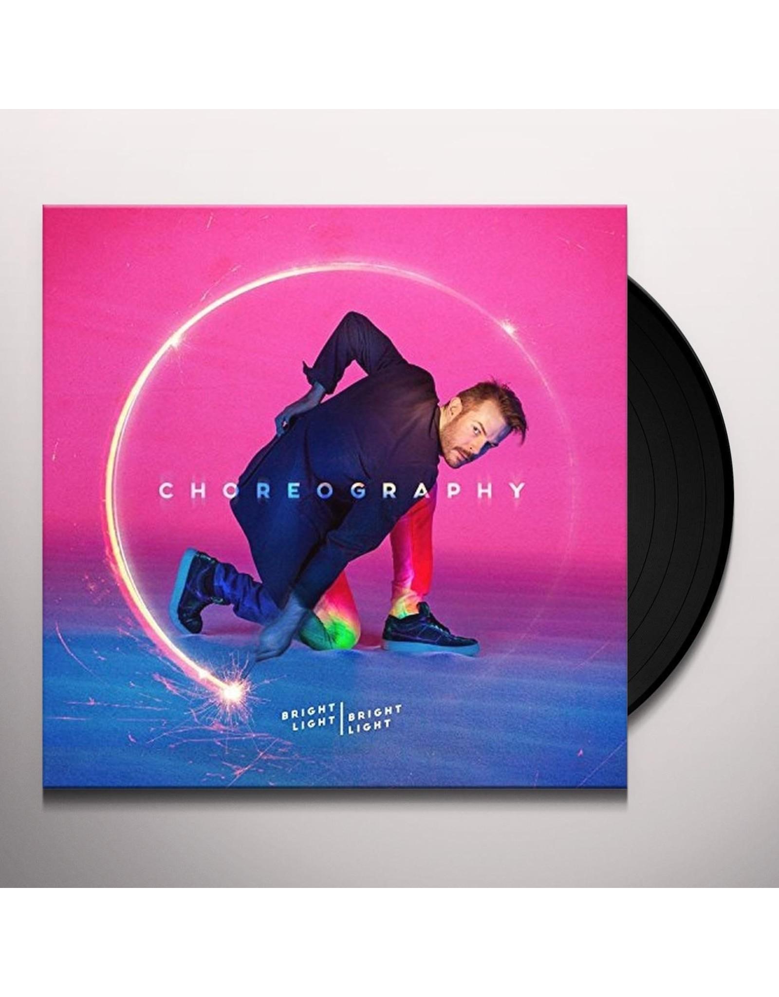 Bright Light Bright Light - Choreography
