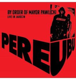 Pere Ubu - By Order Of Mayor Pawlicki [Red Vinyl]