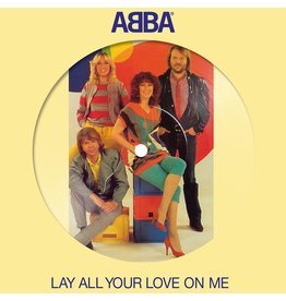 """Abba - Lay All Your Love On Me (7"""" Picture Disc)"""