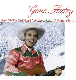 Gene Autry - Rudolph, The Red-Nosed Reindeer & Other Christmas Classics