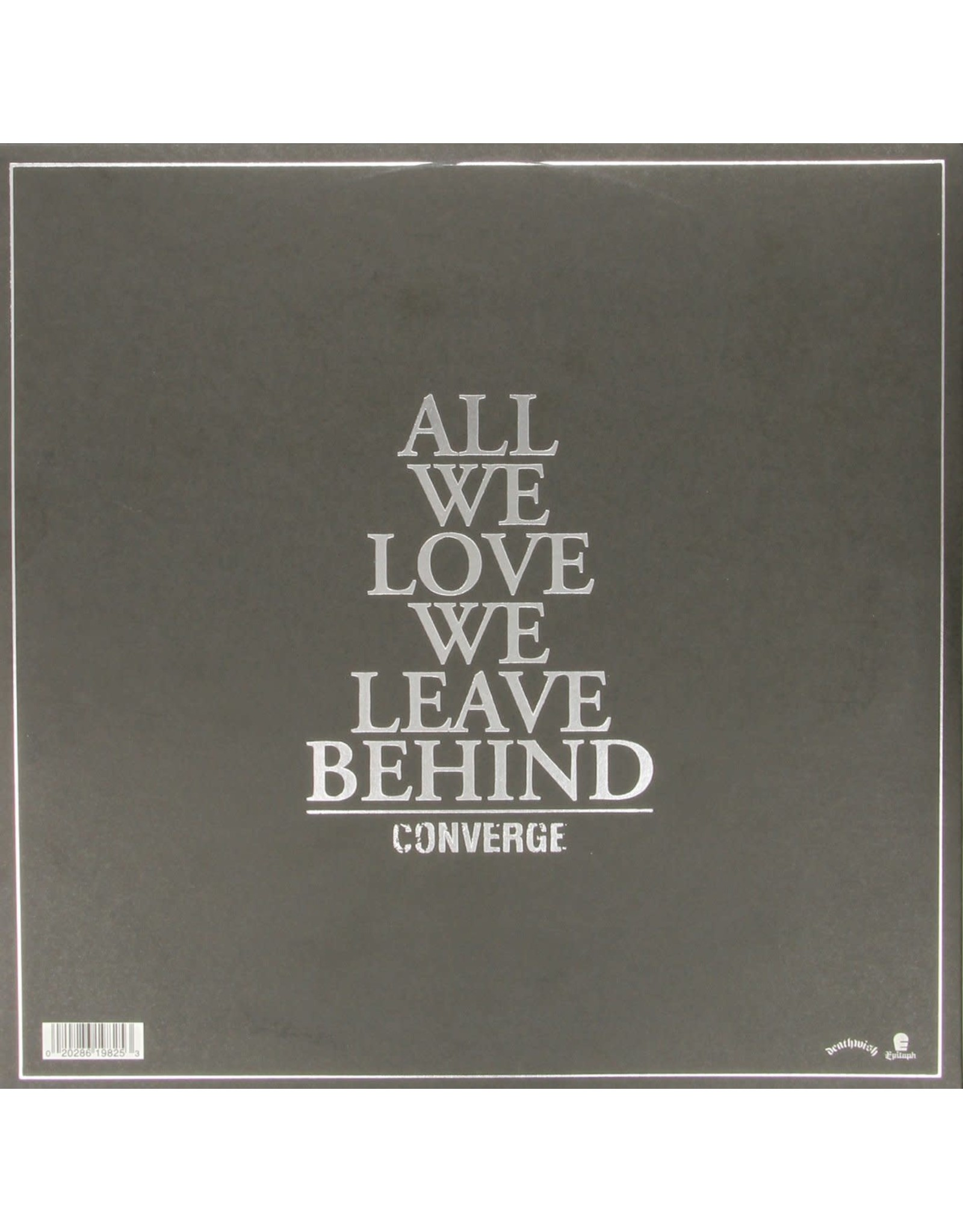 Converge - All We Love We Leave Behind