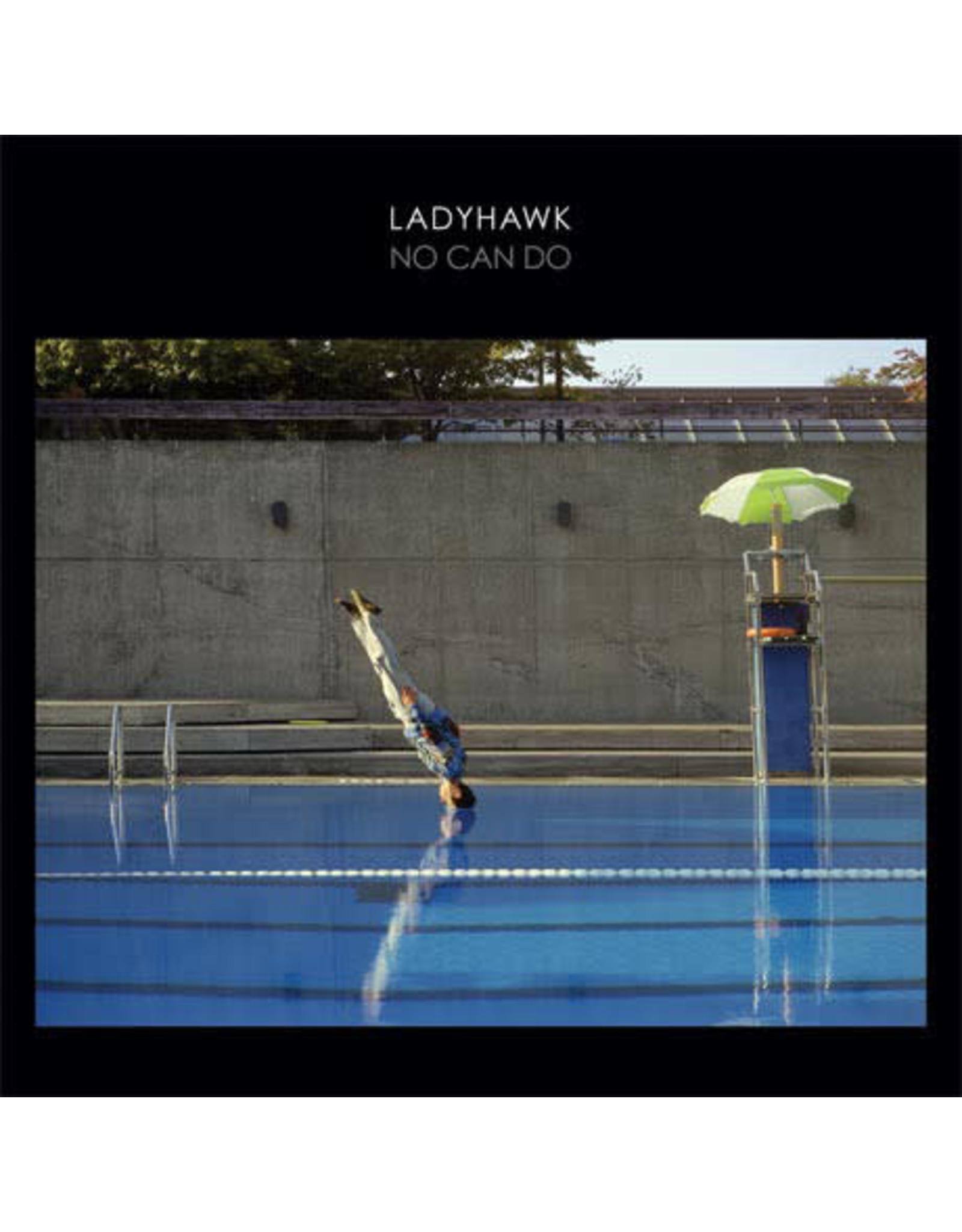 Ladyhawke- No Can Do