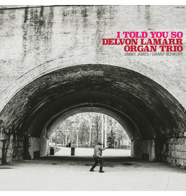 Delvon Lamarr Organ Trio - I Told You So (Exclusive Opaque Pink Vinyl)