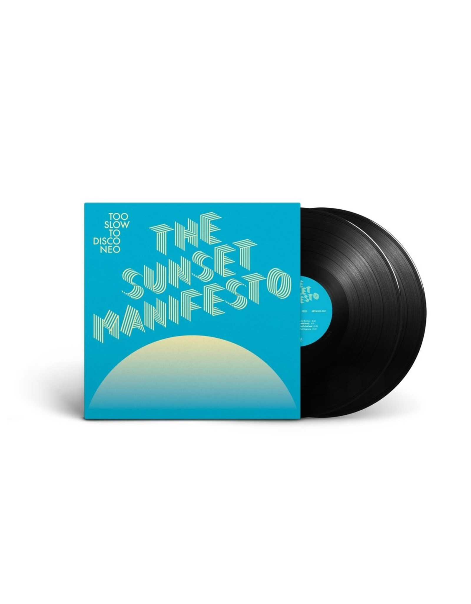 Various - Too Slow To Disco Neo: The Sunset Manifesto