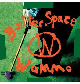 Bailter Space - Wammo (25th Anniversary) [Orange Vinyl]