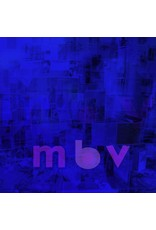 My Bloody Valentine - M B V (Deluxe Edition)