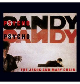 Jesus and Mary Chain - Psychocandy (UK Edition)