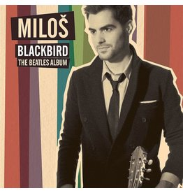 Miloš  Karadaglic - Blackbird: The Beatles Album