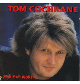 Tom Cochrane - Mad Mad World (25th Anniversary)