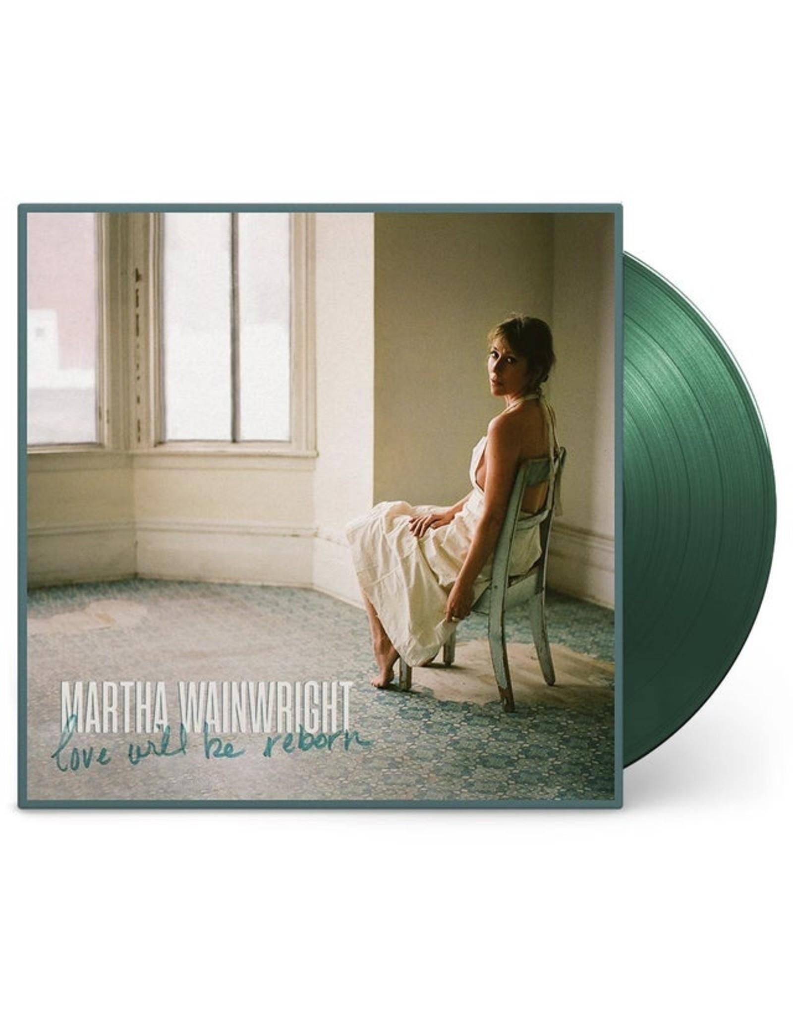 Martha Wainwright - Love Will Be Reborn (Exclusive Green Vinyl)