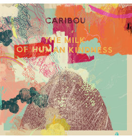 Caribou - The Milk Of Human Kindness (Exclusive Vinyl)