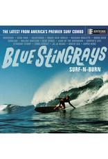 Blue Stingrays - Surf-n-Burn (Exclusive Blue Vinyl)