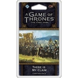 Fantasy Flight Games . FFG A Game Of Thrones LCG: There Is My Claim
