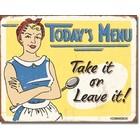 Desperate Enterprises . DPE Today's Menu, Take It Or Leave It! - Rectangular Tin Sign