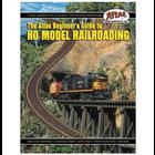 Atlas Model Railroad Co . ATL BEGINNERS GUIDE TO HO