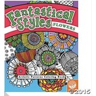 MindWare . MIW Fantastical Styles Coloring Book - Flowers
