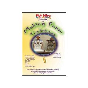 Hot Wire Foam Factory . HWR MAKING FOAM TOMBSTONES DVD