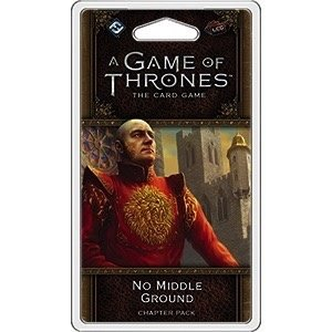 Fantasy Flight Games . FFG A Game Of Thrones LCG: No Middle Ground