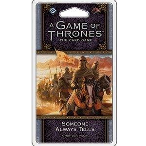 Fantasy Flight Games . FFG A Game Of Thrones LCG: Someone Always Tells