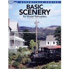 Kalmbach Publishing Co. . KAL Basic Scenery For Model Railroaders 2nd Edition