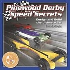Pinecar . PIN Pinewood Derby Speed Secrets