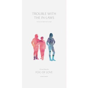 Hush Hush Projects . HHP Fog of Love Expansion - Trouble with the In-laws