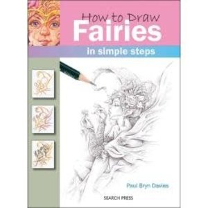 Random House . RAH How To Draw Fairies in Simple Steps