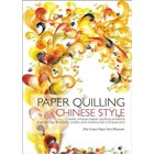 Quilled Creations . QUI Paper Quilling Chinese Style - Book