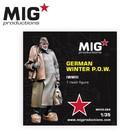 Mig Productions . MIG 1/35 German Winter POW