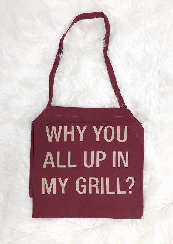 About Face Designs All Up In My Grill Apron