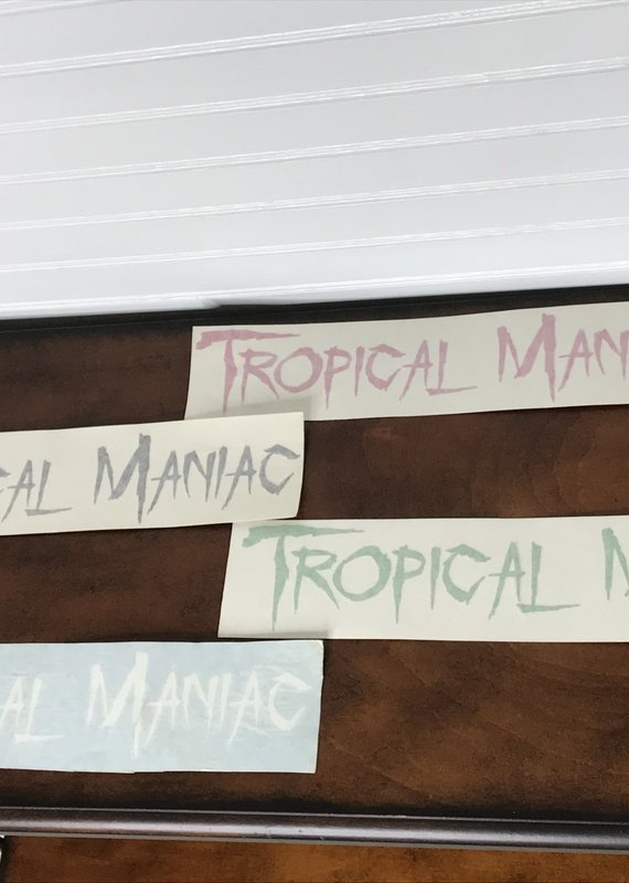"Tropical Maniac 12"" Tropical Maniac Decal"