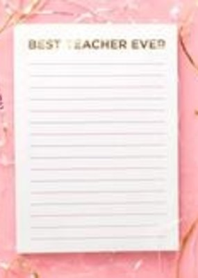 Taylor Elliot Designs Best Teacher Ever Notepad