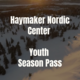 HNC Youth Season Pass