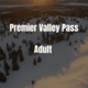 Adult Premier Valley Pass