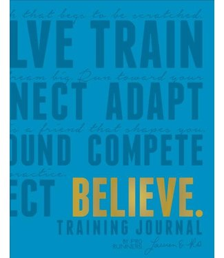 Believe I Am Believe Training Journal