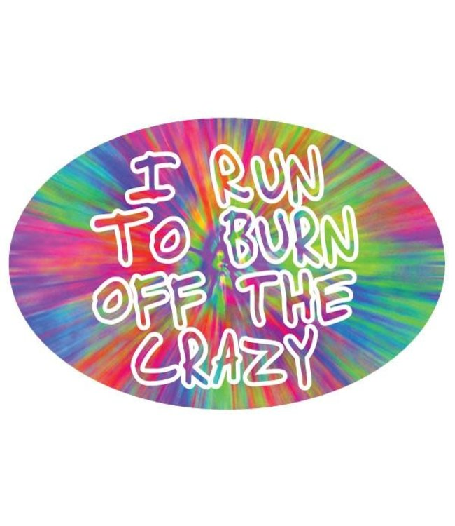 Baysix I Run to Burn Off the Crazy Oval Magnet (Tie Dye)