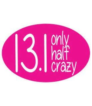 Baysix 13.1 Only Half Crazy Oval Magnet (pink)