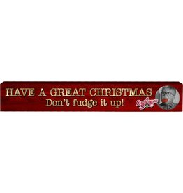 Spoontiques A Christmas Story Don't Fudge it Up Wide Wooden Sign