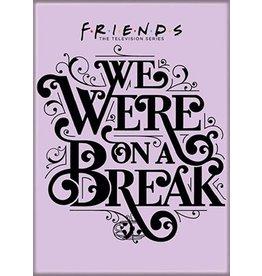 Friends On a Break Flat Magnet