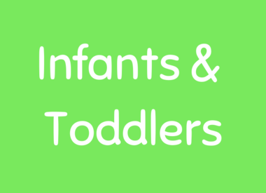 Infants & Toddlers