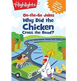 Highlights Highlights On The Go Jokes - Why'd the Chicken Cross the Road?